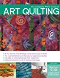 The Complete Photo Guide to Art Quilting