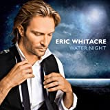 Water Nightby Eric Whitacre
