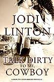 Talk Dirty to Me, Cowboy (Entangled Select Suspense) (Deputy Laney Briggs series)