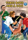 img - for Three Boys and a Dog book / textbook / text book