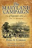THE MARYLAND CAMPAIGN OF SEPTEMBER 1862: Volume II, Antietam