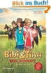 Bibi & Tina - Voll verhext!: Das Buch...