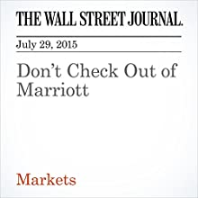Don't Check Out of Marriott (       UNABRIDGED) by Spencer Jakab Narrated by Ken Borgers