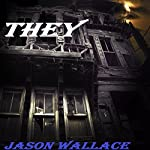 THEY | Jason Wallace
