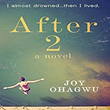 After 2: A Contemporary Christian Inspirational Series Audiobook by Joy Ohagwu Narrated by Nancy Isaacs