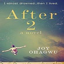 After 2: A Contemporary Christian Inspirational Series | Livre audio Auteur(s) : Joy Ohagwu Narrateur(s) : Nancy Isaacs