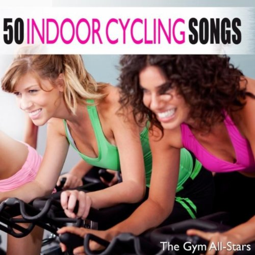 50 Indoor Cycling Songs (Indoor Cycling Music compare prices)