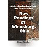 Stein, Gender, Isolation, and Industrialism: New Readings of Winesburg, Ohioby Duane Simolke