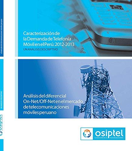 Caracterización de la Demanda de Telefonía Móvil en el Perú 2012-2013