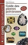Guide des pierres précieuses : Pierres fines et ornementales, 1900 échantillons photographiés par Schumann