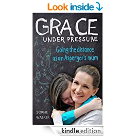 Grace Under Pressure: Going the distance as an Aspergers mum