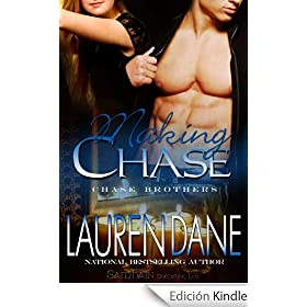 Making Chase (The Chase Brothers, Book 4): Chase Brothers Series, Book 4