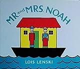 Mr. and Mrs. Noah (0375836179) by Lois Lenski
