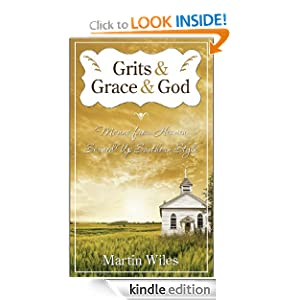 Grits & Grace & God: Manna From Heaven Served Up Southern Style (Daily Devotional)