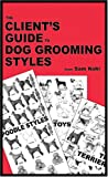 img - for The Client's Guide to Dog Grooming Styles book / textbook / text book