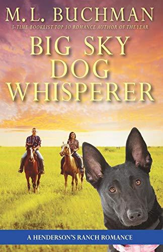 Big Sky Dog Whisperer a Henderson Ranch Big Sky romance (Hendersons Ranch) [Buchman, M. L.] (Tapa Blanda)
