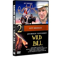 Wild Bill and Rancho Deluxe (Jeff Bridges)