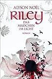 Riley. Das M�dchen im Licht