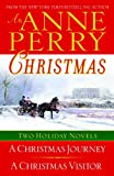 An Anne Perry Christmas: Two Holiday Novels (The Christmas Stories)
