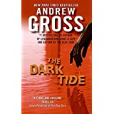 The Dark Tideby Andrew Gross