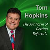 img - for The Art Form of Getting Referrals: Becoming a Sales Professional book / textbook / text book