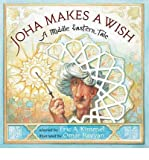 [ JOHA MAKES A WISH: A MIDDLE EASTERN TALE ] By Kimmel, Eric A ( Author) 2013 [ Paperback ]