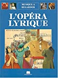 img - for L'op  ra lyrique (French Edition) book / textbook / text book