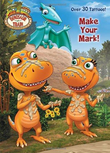 Make Your Mark! (Jim Henson's Dinosaur Train)