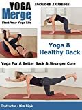 Beginner Yoga | Yoga For A Healthy Back and Better Core