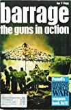 BARRAGE - THE GUNS IN ACTION - Purnell's History of the Second World War - Weapons Book No 19 (0356037452) by HOGG, IAN V