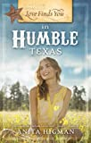 img - for Love Finds You in Humble, Texas book / textbook / text book