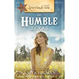 Love Finds You in Humble, Texas ~ Anita Higman