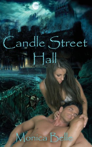 Candle Street Hall - Book One in the Teasing the Devil Trilogy