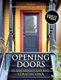 img - for Opening Doors: In Vancouver's East End: Strathcona book / textbook / text book