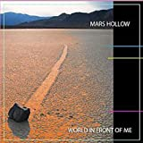 World in Front of Me by Mars Hollow (2011) Audio CD