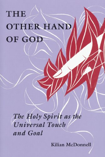 The Other Hand of God: The Holy Spirit as the Universal Touch and Goal