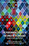 The Performing Subject in the Space o...