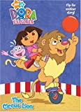 img - for The Circus Lion/Bouncy Ball (Dora the Explorer) (Super Coloring Book) book / textbook / text book