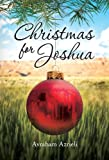 Christmas for Joshua - A Novel