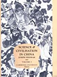 Science and Civilisation in China. Volume 1: Introductory Orientations