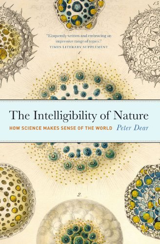 The Intelligibility of Nature: How Science Makes Sense of the World (Science.Culture)