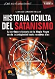 img - for Historia Oculta del Satanismo (Spanish Edition) book / textbook / text book