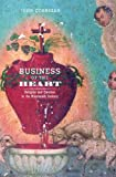 Business of the Heart: Religion and Emotion in the Nineteenth Century (0520221966) by Corrigan, John
