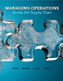 img - for Managing Operations Across the Supply Chain book / textbook / text book