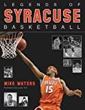 Legends of Syracuse Basketball