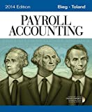 Payroll Accounting 2014 (with Computerized Payroll Accounting Software CD-ROM)