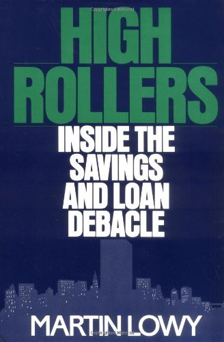 High Rollers: Inside the Savings and Loan Debacle PDF