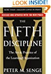 The Fifth Discipline: The Art & Pract...