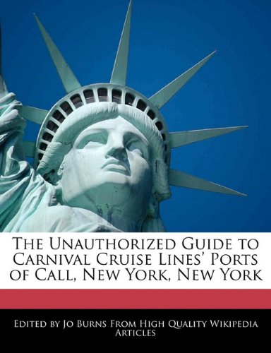the-unauthorized-guide-to-carnival-cruise-lines-ports-of-call-new-york-new-york