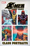 img - for X-Men: First Class: Class Portraits (X-Men: First Class (Marvel Comics Unnumbered)) book / textbook / text book